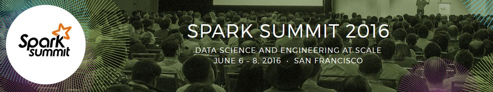 Spark Summit 2016 San Francisco