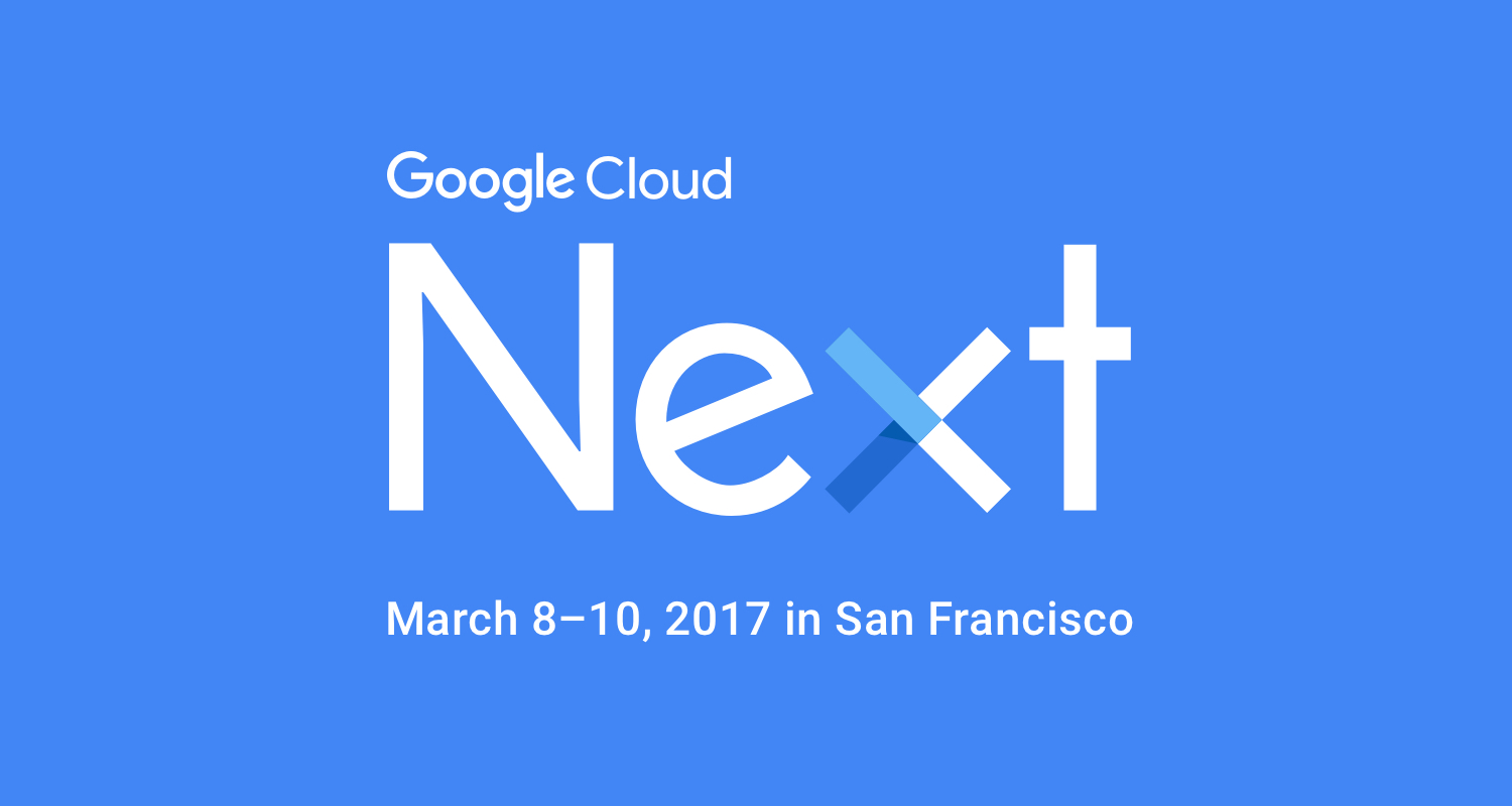 2017-03-08-conference-google-next-2017-san-francisco