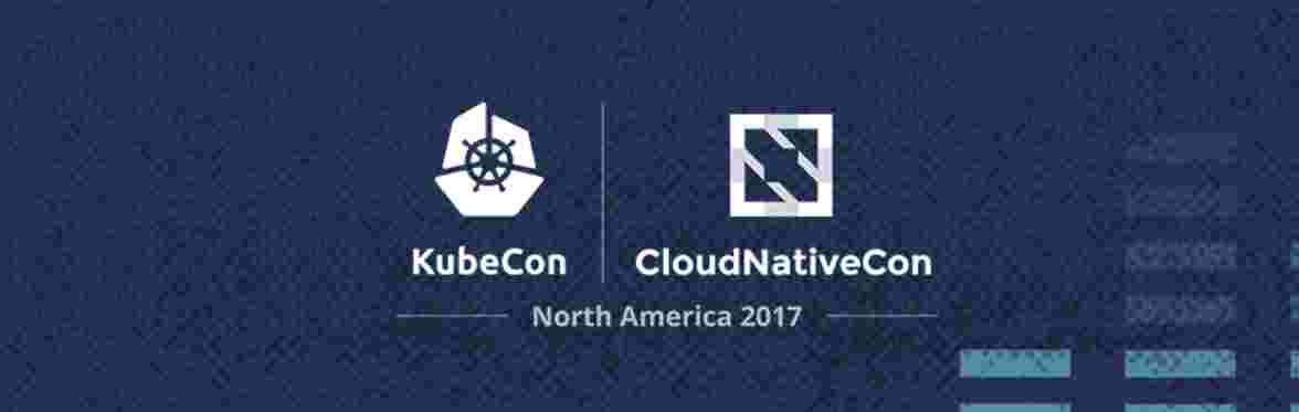 2017-12-06 - KubeCon - CloudNativeCon - 2017 - Austin
